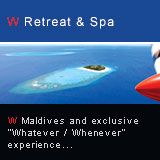 W Retreat & Spa - Maldives (Set on the exclusive and dreadfully exotic island of Fesdu, in the North Ari Atoll, W Retreat & Spa – Maldives* is the very last destination of the stylish W group of ultra-chic and exclusive hotels collection)
